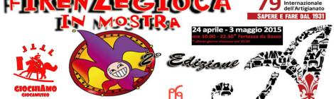 Evento - Giocamuseo alla Mostra dell'Artigianato con Firenze Gioca!!! 24 Aprile - 3 Maggio